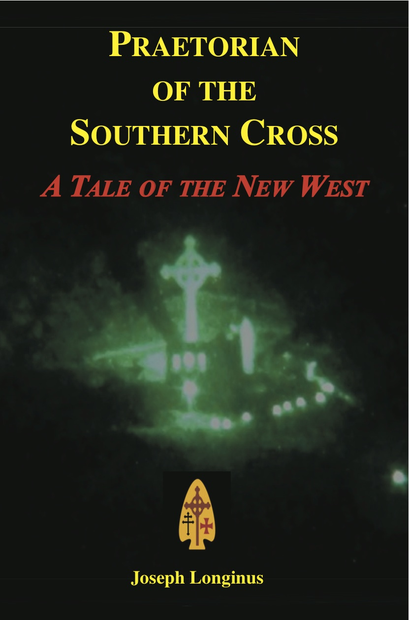 praetorian of the southern cross a tale of the new west